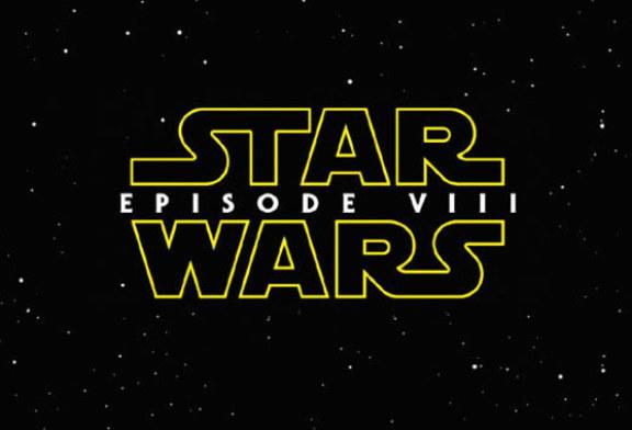 Star Wars: Episode VIII gets pushed to December 2017
