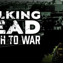 The Walking Dead: March to War Announced!