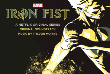 Marvel's Iron Fist Gets A Soundtrack