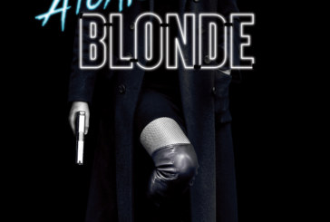 A Couple Of New Spots For Atomic Blonde