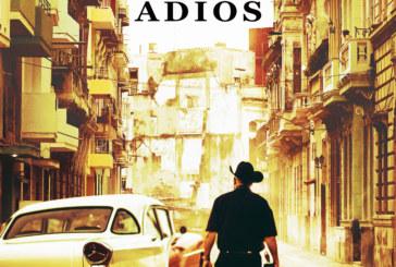 The Buena Vista Social Club: Adios Has A New Club