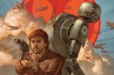 Marvel's Star Wars: Rogue One Prequel Will Reveal How Cassian Met K-2SO