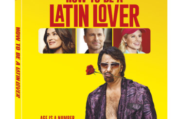 How To Be A Latin Lover Home Release Info Announced By Pantelion/Lionsgate