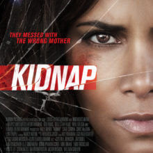 Kidnap Gets A Trailerization And Posterization