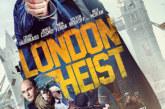 London Heist Trailer