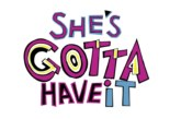 Spike Lee's She's Gotta Have It Series Gets A Teaser Trailer From Netflix