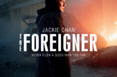 STX Entertainment Has Released A Trailerization And Posterization For The Foreigner