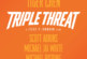 Triple Threat Gets A Teaser Trailerization